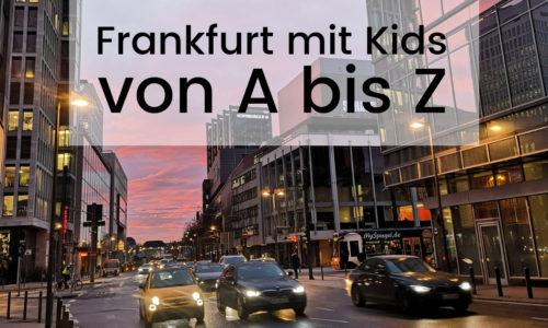 Frankfurt mit Kindern von A bis Z