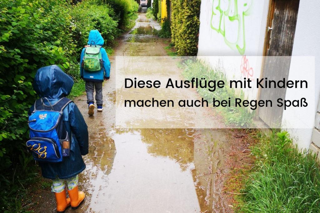 Ausflüge mit Kindern machen auch bei Regen Spaß
