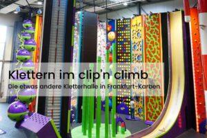 Klettern: clip'n climb Frankfurt