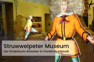 Struwwelpeter Museum Frankfurt
