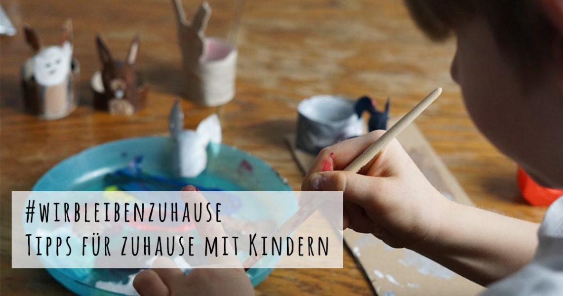 Tipps für Zuhause mit Kindern